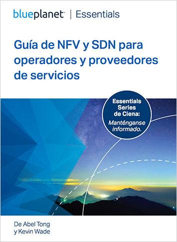 Essential Series: Guia de NFV e SDN para operadoras e provedores de serviços