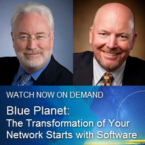 The transformation of Your Network Starts with Software Blue Planet webinar promo