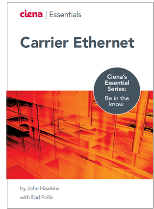 Carrier Ethernet Essentials eBook preview