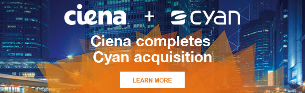 Ciena completes Cyan acquisition banner promo