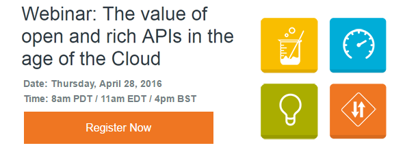 The value of open and rich APIs in the age of the Cloud Webinar promo