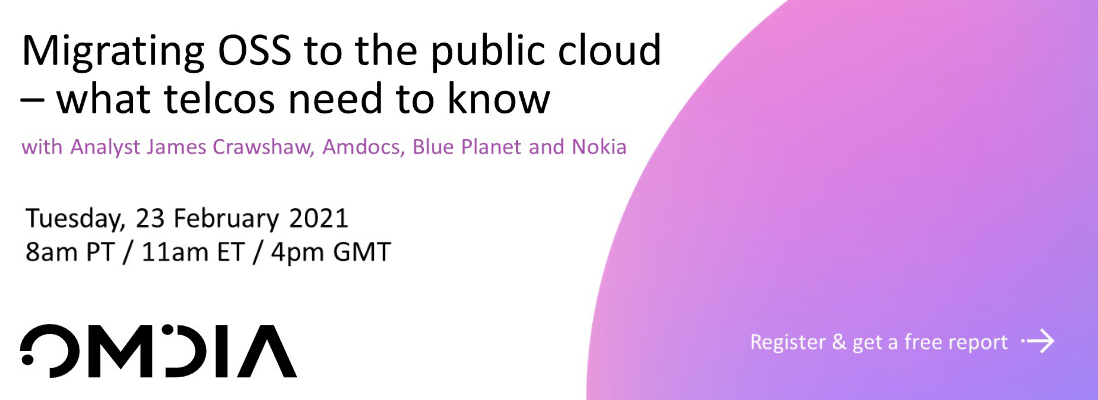 Migrating+OSS+to+Public+Cloud+webinar+-+hosted+by+Omdia+-+on+February+23rd