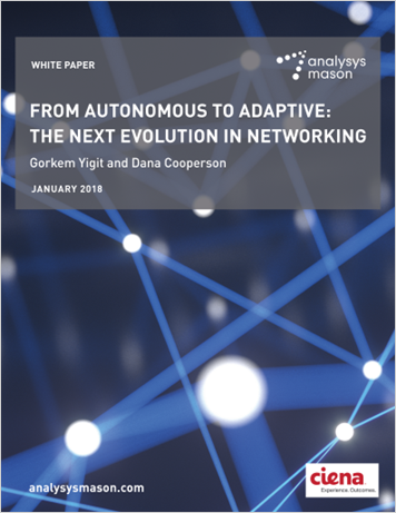 Analysys Mason: From Autonomous to Adaptive: The Next Evolution in Networking