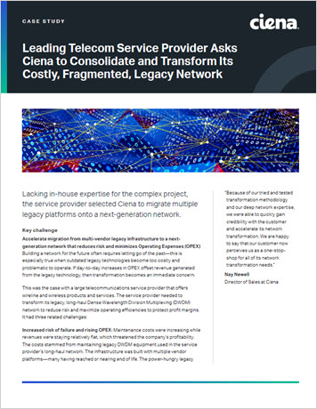Thumbnail image for the Leading Telecom Provider Asks Ciena to Consolidate and Transform its Costly, Fragmented, Legacy Network case study
