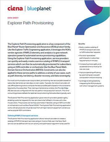 Explorer Path Provisioning