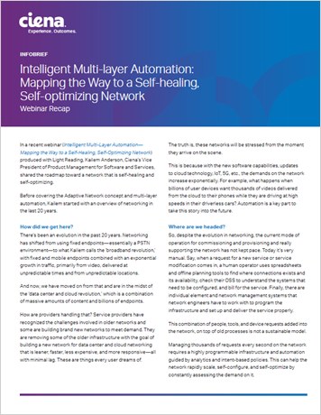 Intelligent Multi-Layer Automation: Mapping the Way to a Self-Healing, Self-Optimizing Network Webinar Recap info brief