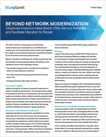 Beyond Network Modernization: Advanced Analytics Helps Boost Utility Service Reliability and Facilitate Migration to Packet