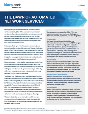 The Dawn of Automated Network Services
