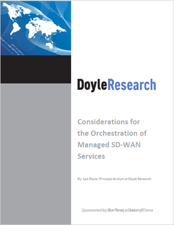 Doyle Research: Considerations for the Orchestration of Managed SD-WAN Services