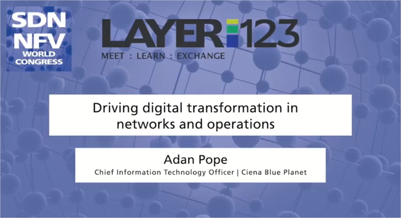 Driving digital transformation in networks and operations | SDN NFV World Congress 2018 video thumbnail