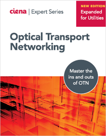 Expert Series: Experts Guide to OTN – Utilities Edition