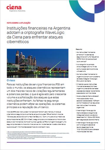 Instituições financeiras na Argentina adotam a criptografia WaveLogic da Ciena para enfrentar ataques cibernéticos