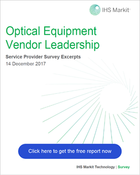 IHS Markit Optical Equipment Vendor Leadership Service Provider Survey Excerpts