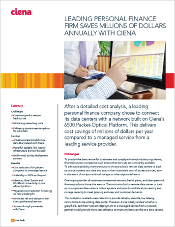Leading Personal Finance Firm Saves Millions Annually with Ciena