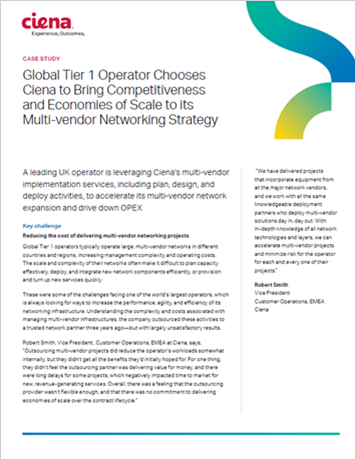 Global Tier 1 Operator Chooses Ciena to Bring Competitiveness and Economies of Scale to its Multi-vendor Networking Strategy thumbnail