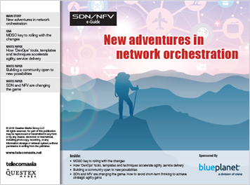 SDN/NFV e-Guide: New adventures in network orchestration (MDSO)