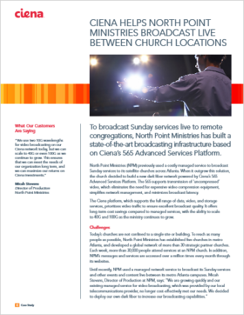 Ciena Helps North Point Ministries Broadcast Live