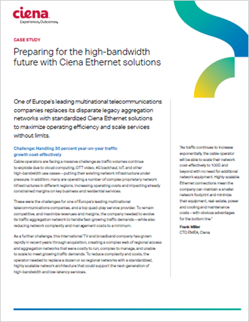 Preparing for the high-bandwidth future with Ciena Ethernet solutions case study thumbnail