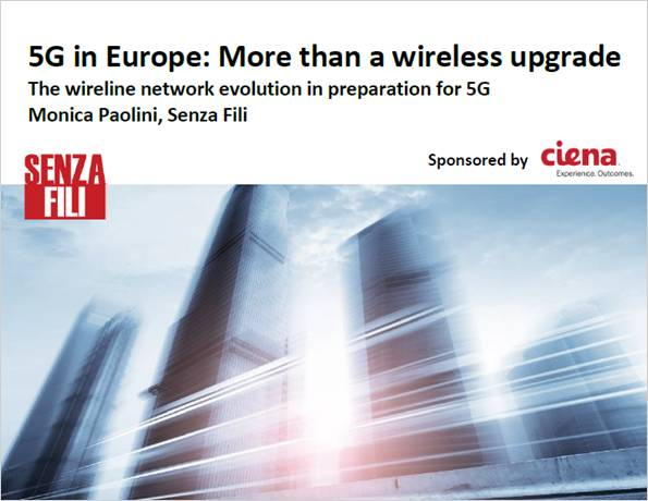 Senza-Fili Consulting: 5G in Europe: More than a wireless upgrade