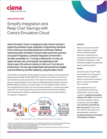 Simplify Integration and Reap Cost Savings with Ciena's Emulation Cloud application note