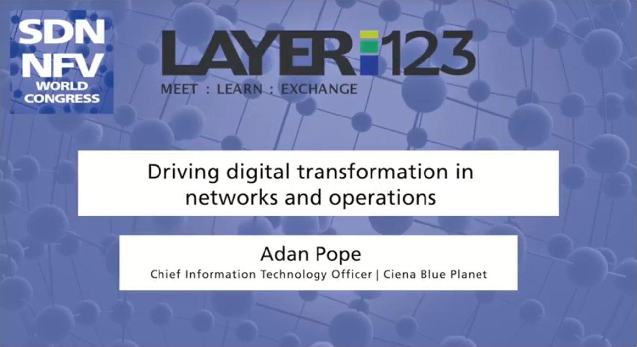 vid driving digital transformation SDN NFV World Congress 2018