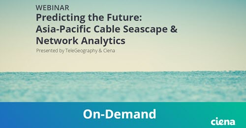 Predicting the Future: Asia-Pacific Cable Seascape & Network Analytics webinar