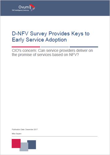 Ovum: D-NFV Survey Provides Keys to Early Service Adoption