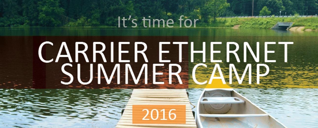 Carrier Ethernet Summer Series 2016