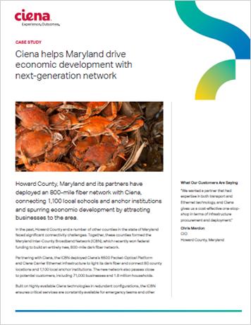 Ciena Helps Maryland Drive Economic Development with Next-Generation Network